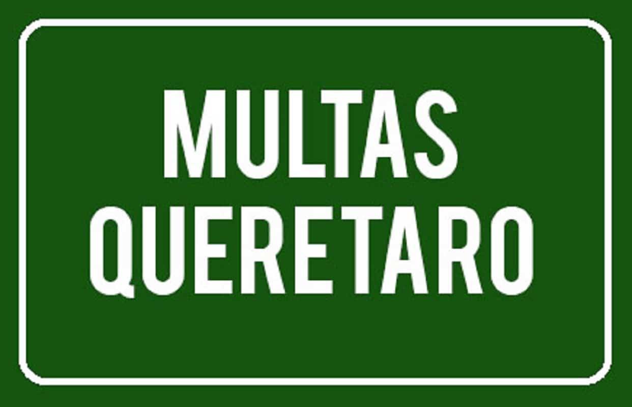 MULTAS QUERETARO
