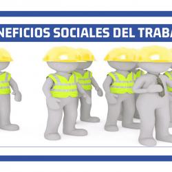 Beneficios Sociales En Ecuador Para Sus  Trabajadores: Lista Completa